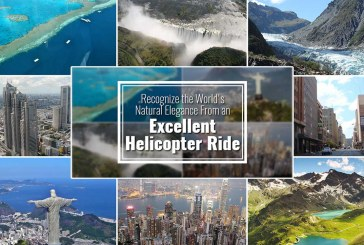 Recognize the World's Natural Elegance From an Excellent Helicopter Ride