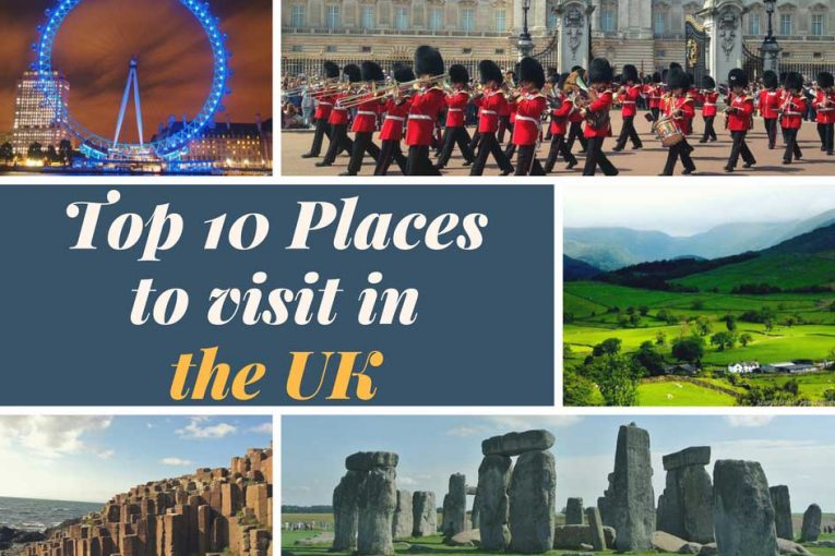 10 Places to visit in the UK